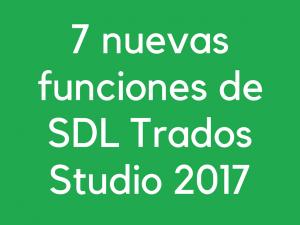 nuevas funciones SDL Trados