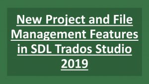New Project SDL Trados